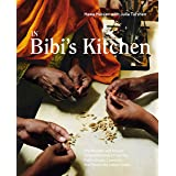 In Bibi's Kitchen: The Recipes and Stories of Grandmothers from the Eight African Countries that Touch the Indian Ocean [A Co