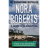 A Man for Amanda (Calhoun Women Book 2)