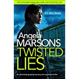 Twisted Lies: An absolutely gripping mystery and suspense thriller (Detective Kim Stone Crime Thriller Book 14)