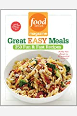 Food Network Magazine Great Easy Meals: 250 Delicious Recipes for the Whole Family Paperback