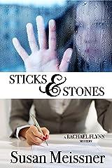 Sticks & Stones (A Rachael Flynn Mystery Book 2) Kindle Edition