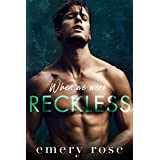 When We Were Reckless: An Age Gap Brother's Best Friend Romance (Lost Stars)