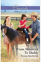 From Maverick To Daddy (Montana Mavericks: 20 Years in the Saddle! Book 3) Kindle Edition