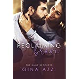 Reclaiming Brave: A Surprise Baby Romance (The Kane Brothers Book 3)
