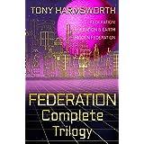 FEDERATION Complete Trilogy (Federation Trilogy)