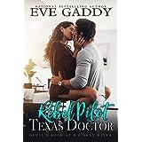 Rebel Pilot, Texas Doctor (Devil's Rock at Whiskey River Book 1)