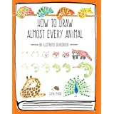How to Draw Almost Every Animal: An Illustrated Sourcebook