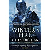 Winter's Fire: (The Rise of Sigurd 2): An atmospheric and adrenalin-fuelled Viking saga from bestselling author Giles Kristia