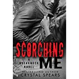 Scorching Me (Breakneck Series, Book 8)