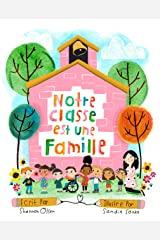 Notre Classe est une Famille (French Edition) Kindle Edition