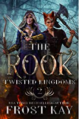 The Rook (Twisted Kingdoms Book 2) Kindle Edition