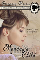 Monday's Child (Heroines Born on Different Days of the Week Book 2) Kindle Edition