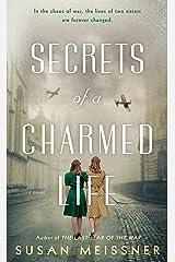 Secrets of a Charmed Life Kindle Edition
