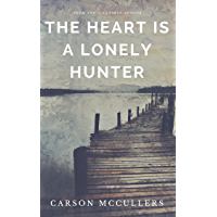 The Heart Is a Lonely Hunter (English Edition)
