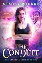 The Conduit (Gryphon Series Book 1) Kindle Edition