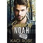 Saving Noah: A Scarred Hero Military Romance (Oakside Military Heroes Book 1)