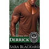 Convincing Derrick: A Sweet Romantic Suspense (Stryker Security Force Book 6)