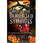Night of the Demented Symbiots: The Dragonlings' Haunted Halloween 2: Science Fiction Romance (Dragonlings of Valdier Book 5)
