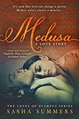 Medusa, A Love Story (Loves of Olympus Book 1) Kindle Edition