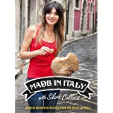 Made in Italy: Over 80 Authentic Recipes from the Heart of Italy