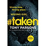 #taken: Wrong time. Wrong place. Wrong girl. (DC Max Wolfe Book 6)