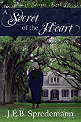A Secret of the Heart (Amish Secrets - Book 3) Kindle Edition