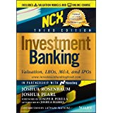 Investment Banking: Valuation, LBOs, M&A, and IPOs (Includes Valuation Models + Online Course)