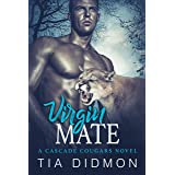 Virgin Mate: Steamy Shifter Romance (Cascade Cougar Series Book 1)