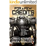 For a Few Credits More: More Stories from the Four Horsemen Universe (The Revelations Cycle Book 7)
