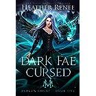 Dark Fae Cursed (Broken Court Book 1)