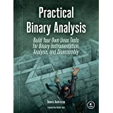 Practical Binary Analysis: Build Your Own Linux Tools for Binary Instrumentation, Analysis, and Disassembly