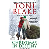 Christmas in Destiny: A Destiny Novel