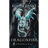 Dragonfire: A Dark Kings Novel: 14