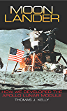 Moon Lander: How We Developed the Apollo Lunar Module (Smithsonian History of Aviation and Spaceflight (Paperback)) (English Edition)