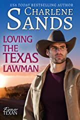 Loving the Texas Lawman (Forever Texan Book 2) Kindle Edition