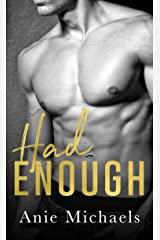 Had Enough (With A Kiss Book 3) Kindle Edition