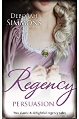 Regency Persuasion/Tempting Kate/The Last Rogue Kindle Edition