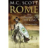 Rome: The Coming of the King (Rome 2): A compelling and gripping historical adventure that will keep you turning page after p