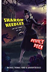 Sharon Needles and the Curse of the Devil's Deck (Sickening Adventures Book 1) Kindle Edition