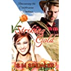 Striking Gold (Romancing the Californian Cowboys Book 2)