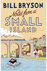 Notes From A Small Island: Journey Through Britain (Bryson) Kindle Edition