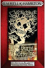 Burnt Offerings (Anita Blake Vampire Hunter Book 7) Kindle Edition