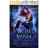 Wicked Wish (Dragon's Gift: The Storm Book 1)