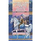 The Heralds of Valdemar 1: Arrows of the Queen