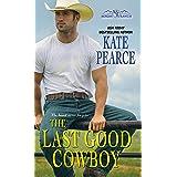 The Last Good Cowboy (Morgan Ranch Book 3)