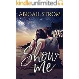 Show Me (A Love Me Novel)