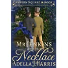 Mr. Jenkins and the Necklace (Campion Square Book 3)