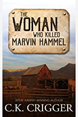 The Woman Who Killed Marvin Hammel Kindle Edition