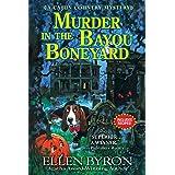 Murder in the Bayou Boneyard: A Cajun Country Mystery: 6