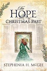 The Hope of Christmas Past: A family Christmas time travel novella Kindle Edition